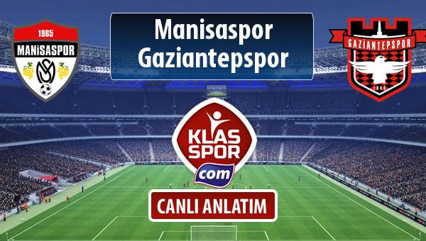 Manisaspor - Gaziantepspor maç kadroları belli oldu...