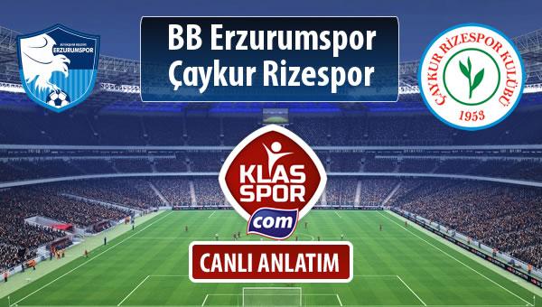 BB Erzurumspor - Çaykur Rizespor sahaya hangi kadro ile çıkıyor?