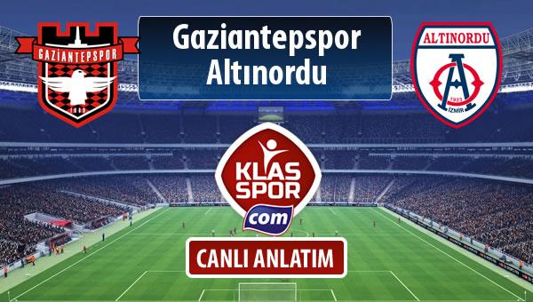 İşte Gaziantepspor - Altınordu maçında ilk 11'ler