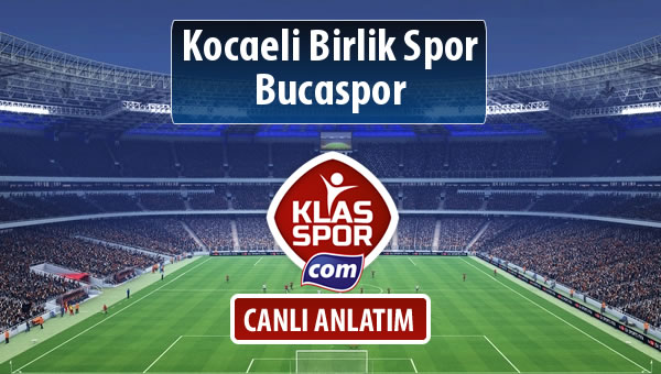 Kocaeli Birlik Spor - Bucaspor maç kadroları belli oldu...
