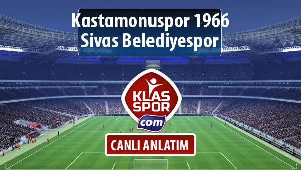Kastamonuspor 1966 - Sivas Belediyespor maç kadroları belli oldu...