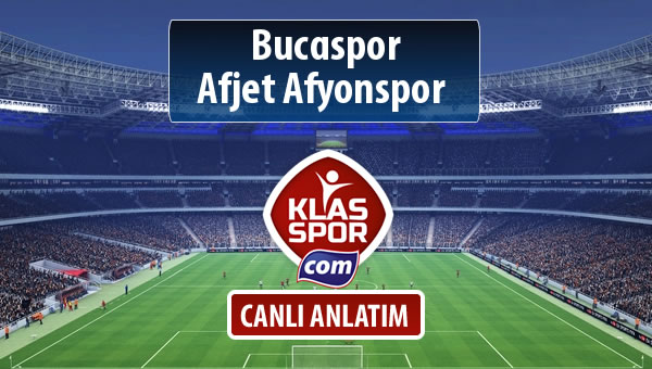 Bucaspor - Afjet Afyonspor  sahaya hangi kadro ile çıkıyor?