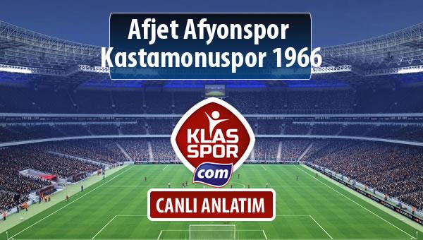 Afjet Afyonspor  - Kastamonuspor 1966 maç kadroları belli oldu...