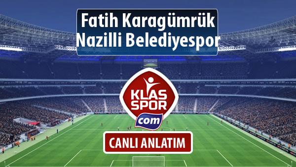 Fatih Karagümrük - Nazilli Belediyespor maç kadroları belli oldu...