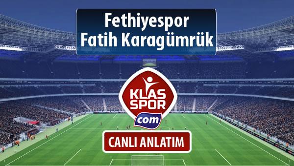 Fethiyespor - Fatih Karagümrük sahaya hangi kadro ile çıkıyor?