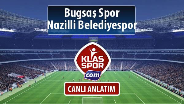 Bugsaş Spor - Nazilli Belediyespor sahaya hangi kadro ile çıkıyor?