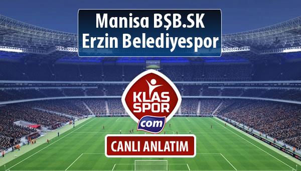 Manisa BŞB.SK - Erzin Belediyespor sahaya hangi kadro ile çıkıyor?