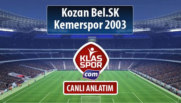 Kozan Bel.SK - Kemerspor 2003 sahaya hangi kadro ile çıkıyor?