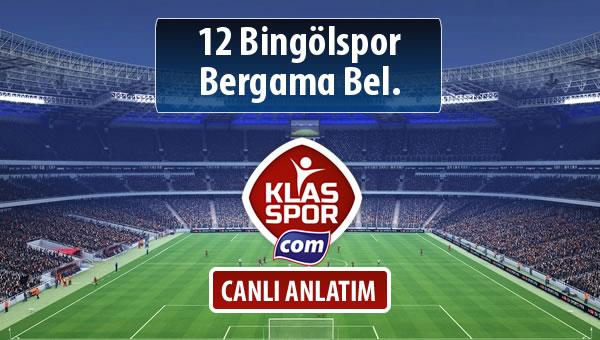 12 Bingölspor - Bergama Bel. maç kadroları belli oldu...