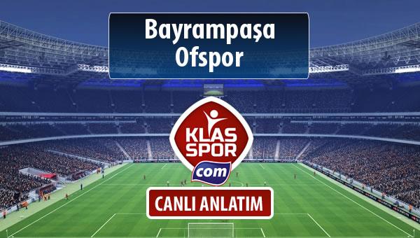 İşte Bayrampaşa - Ofspor maçında ilk 11'ler