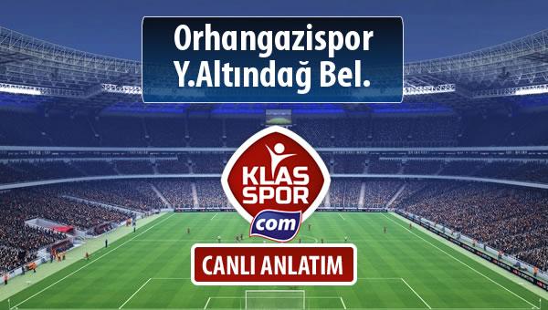 Orhangazispor - Y.Altındağ Bel. maç kadroları belli oldu...