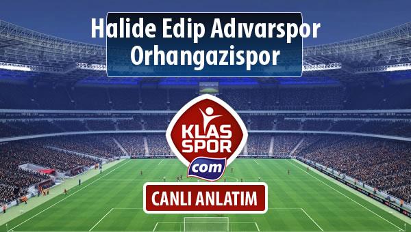 Halide Edip Adıvarspor - Orhangazispor maç kadroları belli oldu...