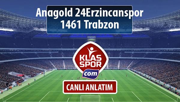 İşte Anagold 24Erzincanspor - 1461 Trabzon maçında ilk 11'ler