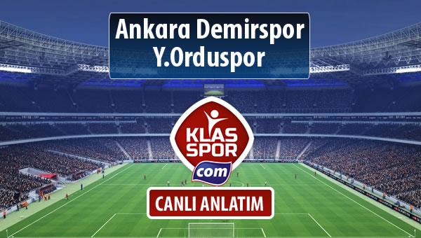 Ankara Demirspor - Y.Orduspor sahaya hangi kadro ile çıkıyor?