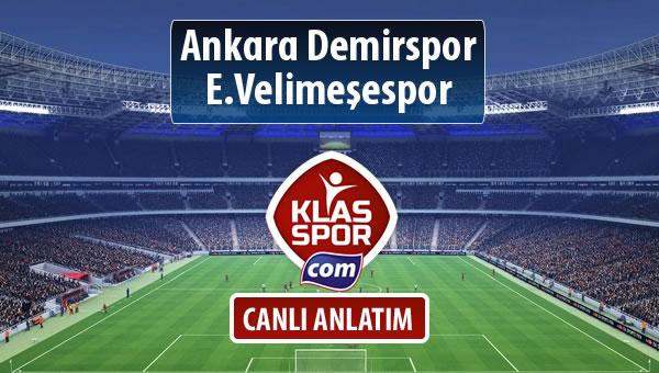 Ankara Demirspor - E.Velimeşespor maç kadroları belli oldu...
