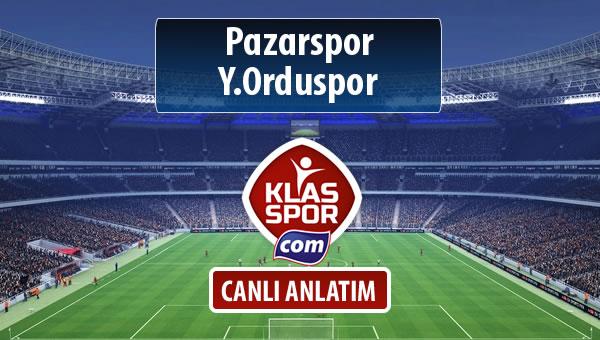 Pazarspor - Y.Orduspor maç kadroları belli oldu...