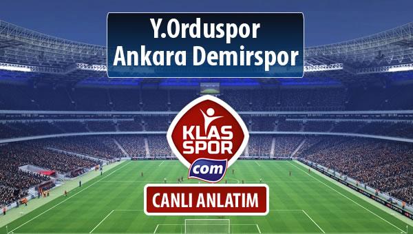 Y.Orduspor - Ankara Demirspor sahaya hangi kadro ile çıkıyor?