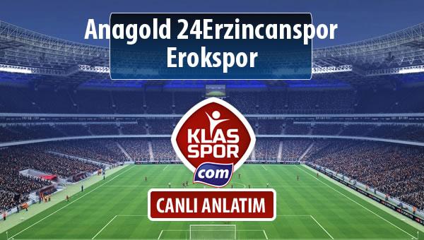 İşte Anagold 24Erzincanspor - Erokspor maçında ilk 11'ler