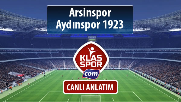 İşte Arsinspor - Aydınspor 1923 maçında ilk 11'ler