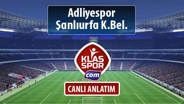 Adliyespor - Şanlıurfa K.Bel. sahaya hangi kadro ile çıkıyor?