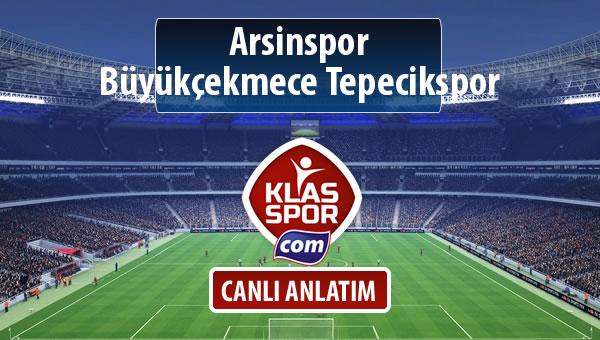 Arsinspor - Büyükçekmece Tepecikspor maç kadroları belli oldu...
