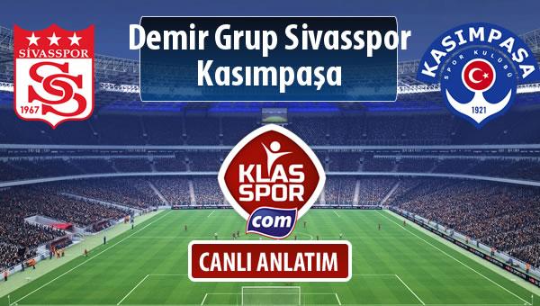 İşte Demir Grup Sivasspor - Kasımpaşa maçında ilk 11'ler