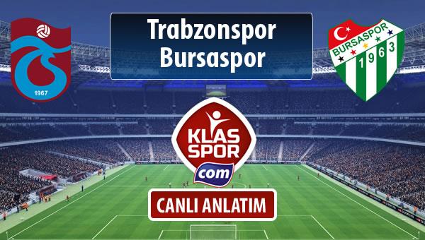Trabzonspor - Bursaspor sahaya hangi kadro ile çıkıyor?