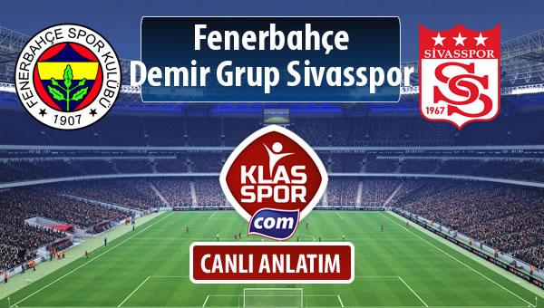 İşte Fenerbahçe - Demir Grup Sivasspor maçında ilk 11'ler