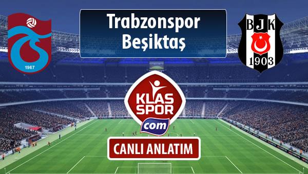 İşte Trabzonspor - Beşiktaş maçında ilk 11'ler