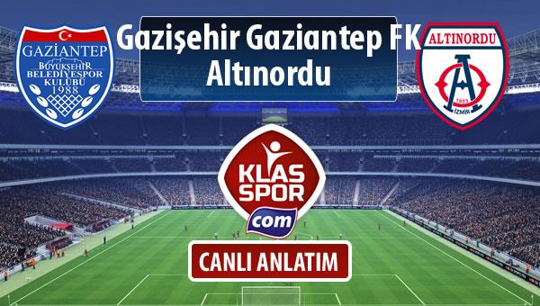 Gazişehir Gaziantep FK - Altınordu maç kadroları belli oldu...